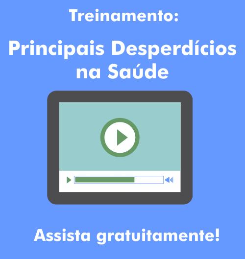 oferta_video_principais_desperdícios_na_saúde